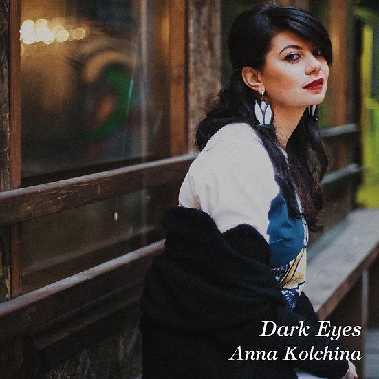 安娜.科奇娜 Anna Kolchina: Dark Eyes (CD) 【Venus】