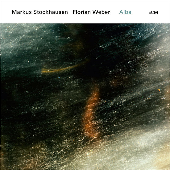 Markus Stockhausen / Florian Weber: Alba (CD) 【ECM】