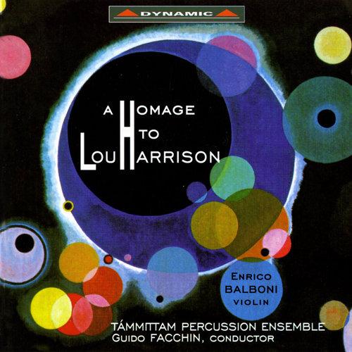 向盧.哈里森致敬 第一集 A Homage to Lou Harrison, Vol. 1 (CD)【Dynamic】