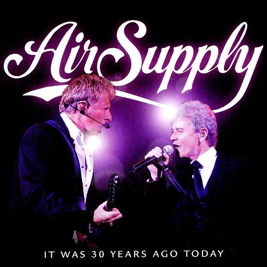 空中補給樂團:三十年榮光 Air Supply: It Was 30 Years Ago Today (HQCD) 【Evosound】