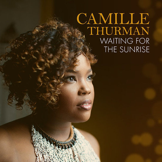 卡蜜兒.舒曼:等待黎明 Camille Thurman: Waiting for the Sunrise (CD) 【Chesky】