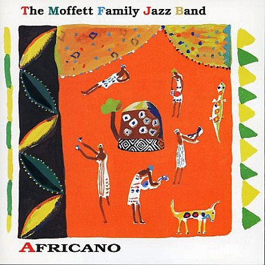 The Moffett Family Jazz Band: Africano (CD) 【Venus】