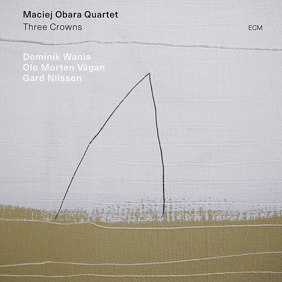 馬奇.歐巴拉四重奏:三冠王 Maciej Obara Quartet: Three Crowns (CD) 【ECM】