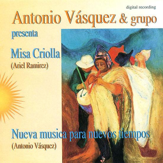 Antonio Vasquez:中南美彌撒 Misa Criolla (CD)