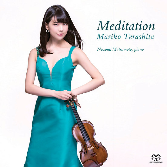 寺下真理子:冥想曲 Mariko Terashita: Meditation (SACD)【King Records】