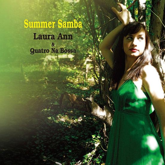 蘿拉安&昆陀那布沙樂團:夏日森巴 Laura Ann & Quatro Na Bossa: Summer Samba (CD) 【Venus】
