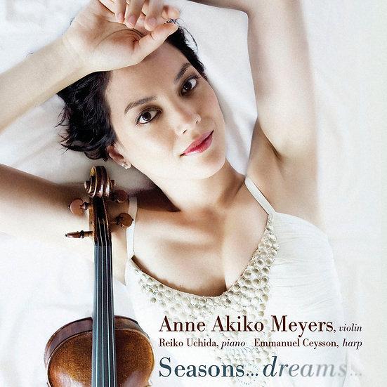 安.梅耶:夢.四季 Anne Akiko Meyers: Seasons... Dreams... (CD) 【Evosound】