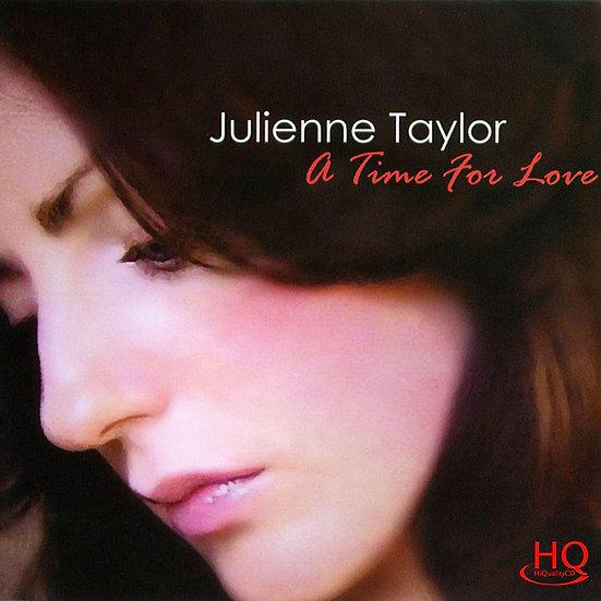 茱麗安妮.泰勒:戀愛時光 Julienne Taylor: A Time for Love (HQCD) 【Evosound】
