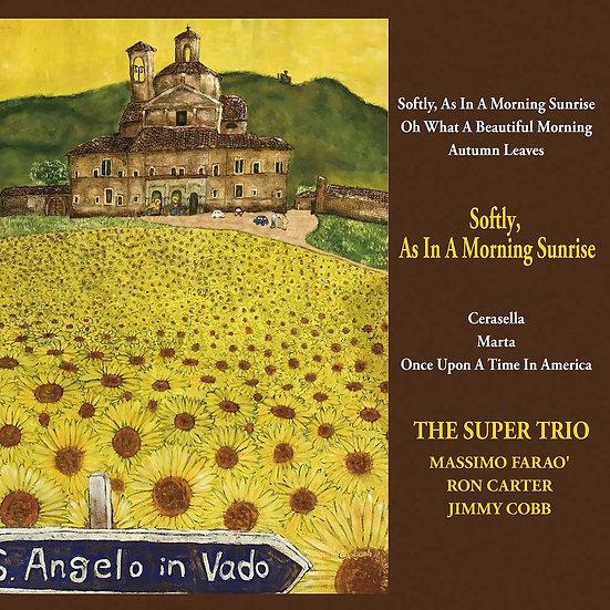 超級三重奏:晨光輕柔 The Super Trio: Softly, As In A Morning Sunrise (Vinyl LP) 【Venus】