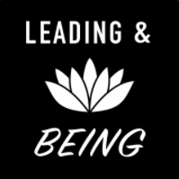 Leading & Being Podcast