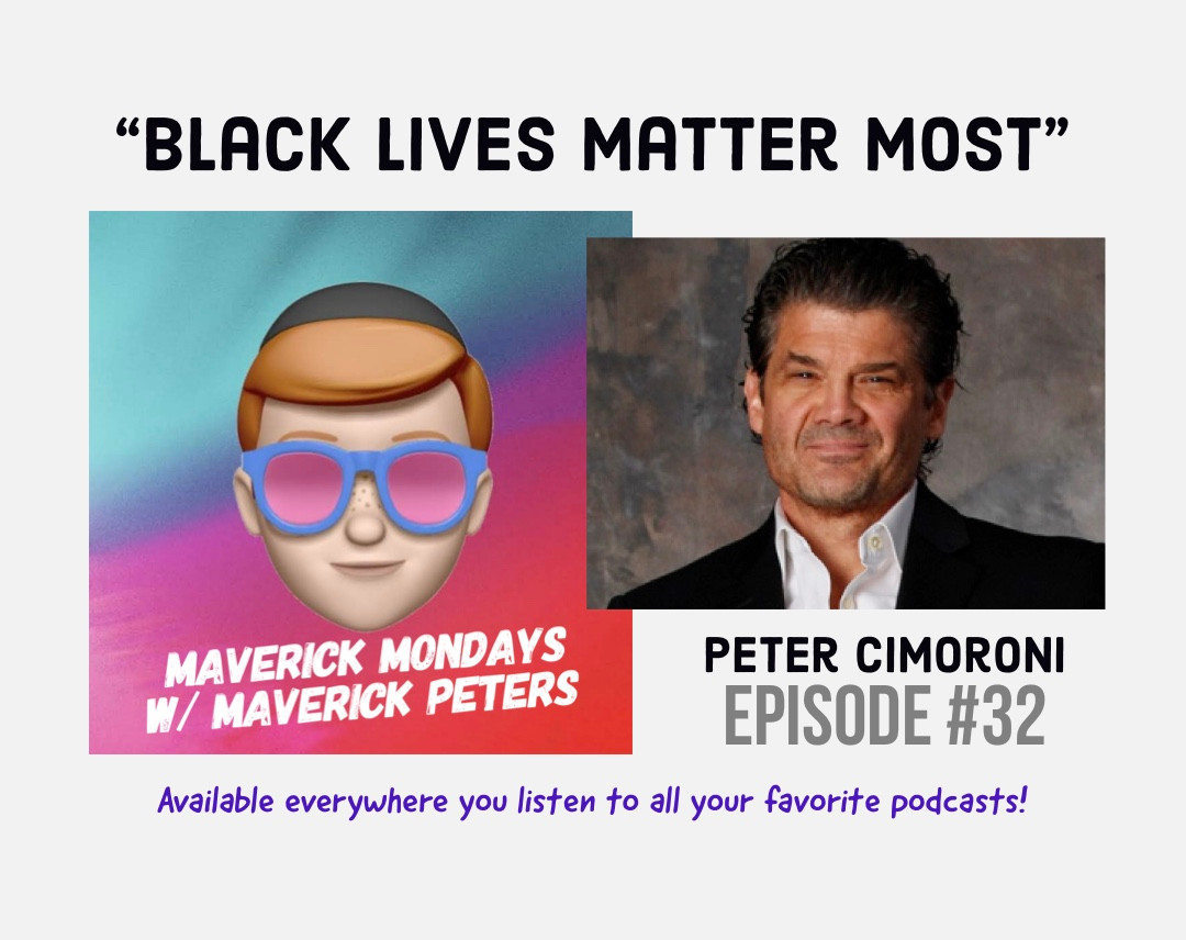 Black Lives Matter Most W/ Peter Cimoroni - EP. 32