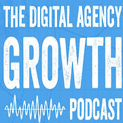 the-digital-agency-growth-podcast-dan-bo