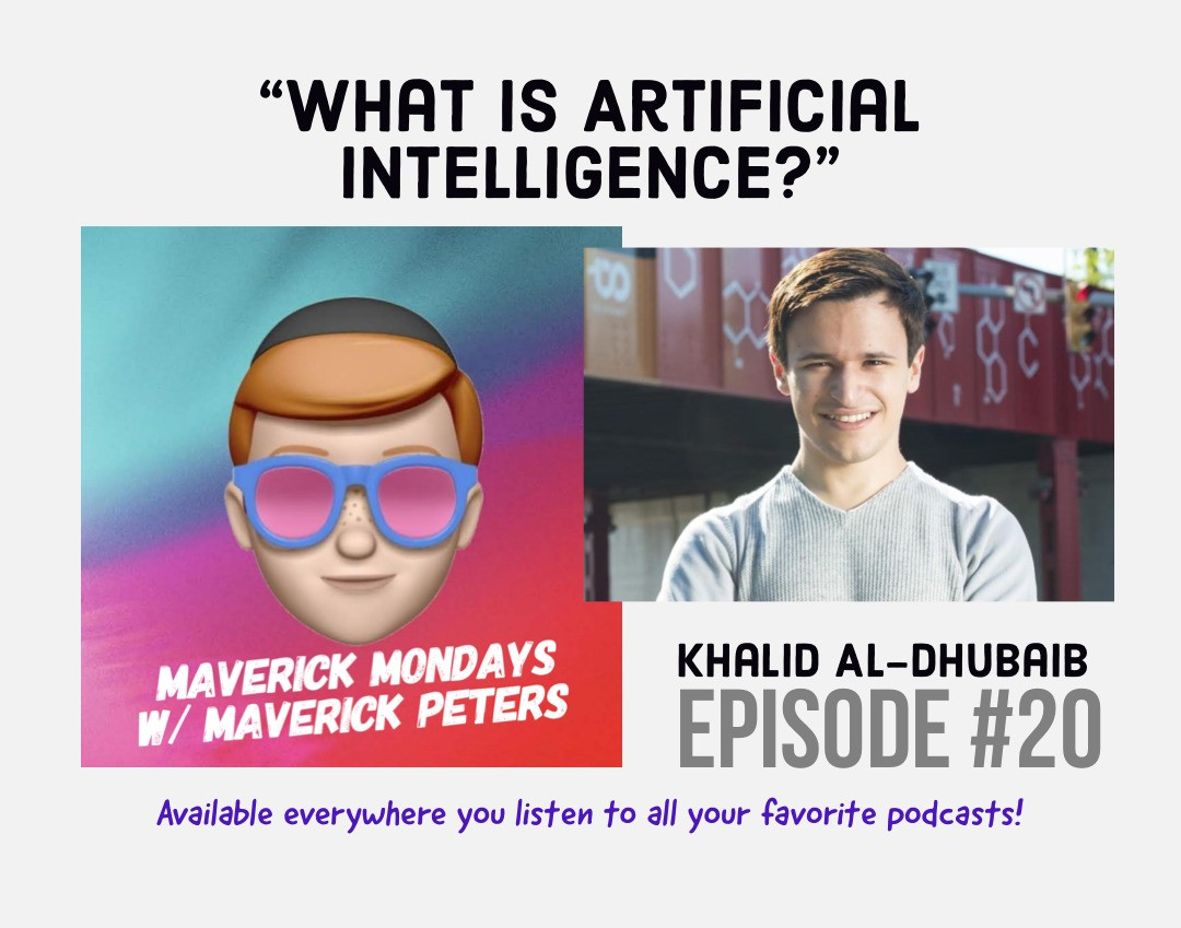 What Is Artificial Intelligence? W/ Khalid Al-Dhubaib - EP. 20