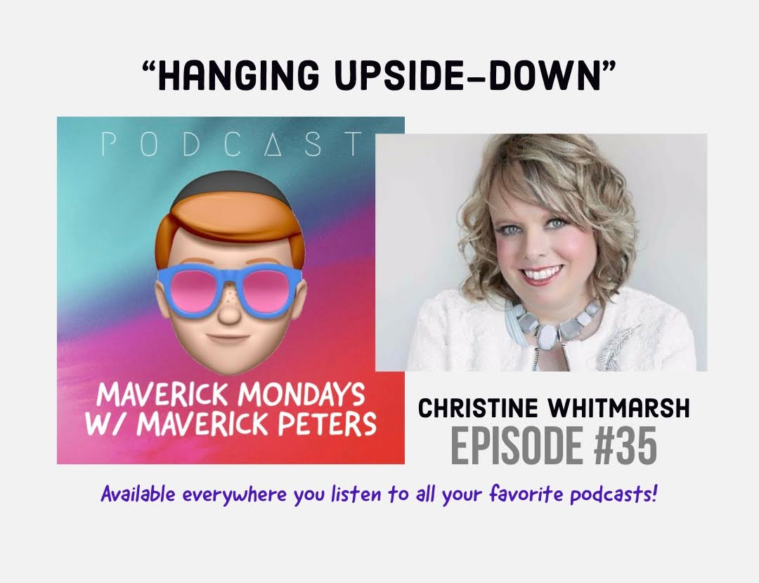 Hanging Upside-Down W/ Christine Whitmarsh