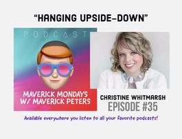 Hanging Upside-Down W/ Christine Whitmarsh