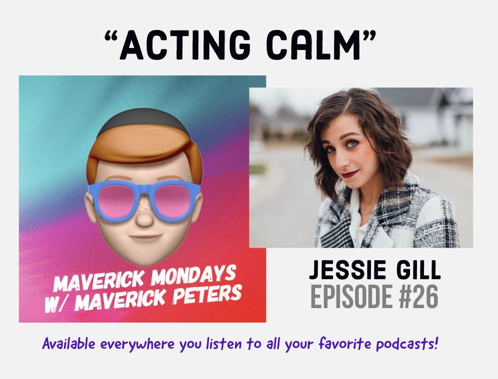 Acting Calm W/ Jessie Gill - EP. 26