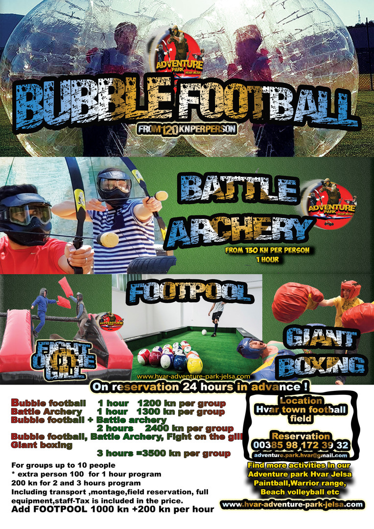 Hvar town programs for small groups on reservation Bubble football Battle Archery