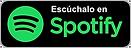 Escúchalo+en+Spotify.png