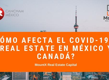 ¿Cómo afecta el COVID-19 al Real Estate en México y Canadá?