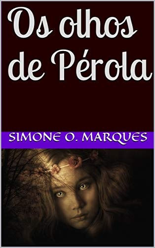 CAPA_Os_olhos_de_Pérola.jpg