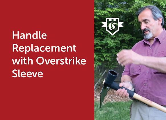 Handle with Overstrike Sleeve