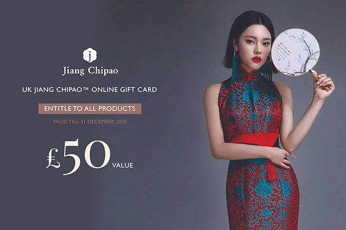 UK JIANG CHIPAO™ £50 ONLINE GIFT CARD