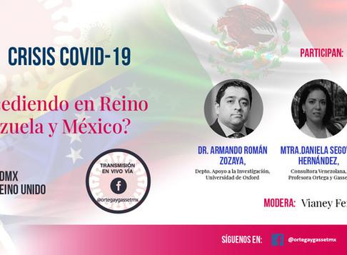 Crisis COVID-19 ¿Qué está sucediendo en Reino Unido, Venezuela y México?