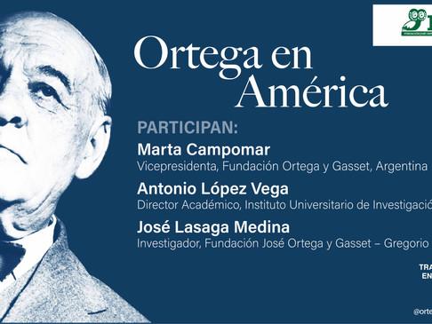 "Tertulia: ""Ortega en América"""