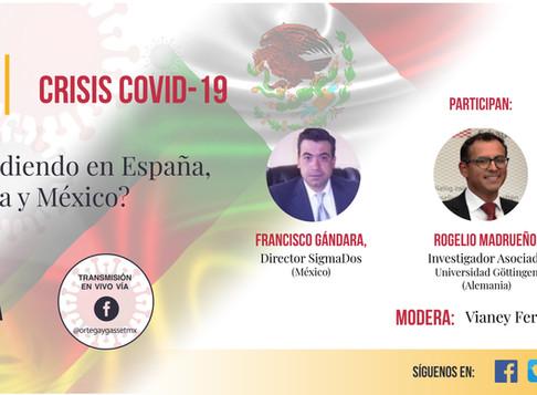 """Foro Debate: """"Crisis COVID-19 ¿Qué está sucediendo en España , Alemania y México?"""""""