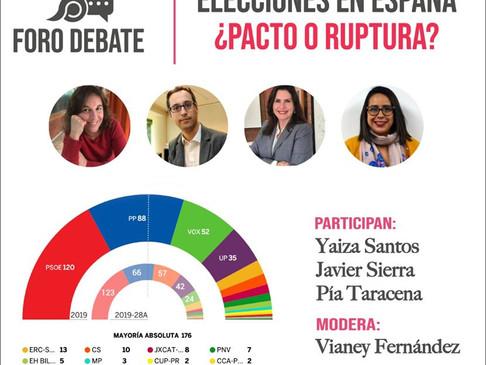 """Foro Debate""""Elecciones en España ¿Pacto o ruptura?"""