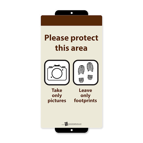 Take Pictures / Leave Footprints / Area Protection