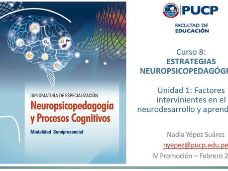 NEUROPEDAGOGÍA: Factores intervinientes en el neurodesarrollo y aprendizaje