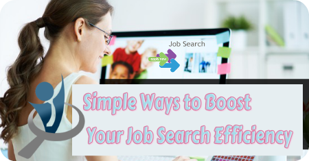 Simple Ways to Boost Your Job Search Efficiency