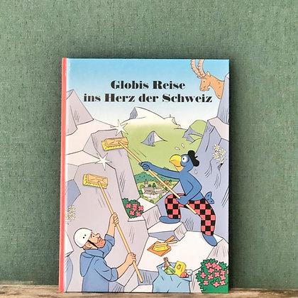 Globis Reise ins Herz der Schweiz
