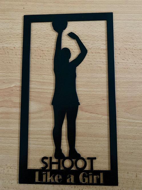 Shoot Like a Girl Plaque