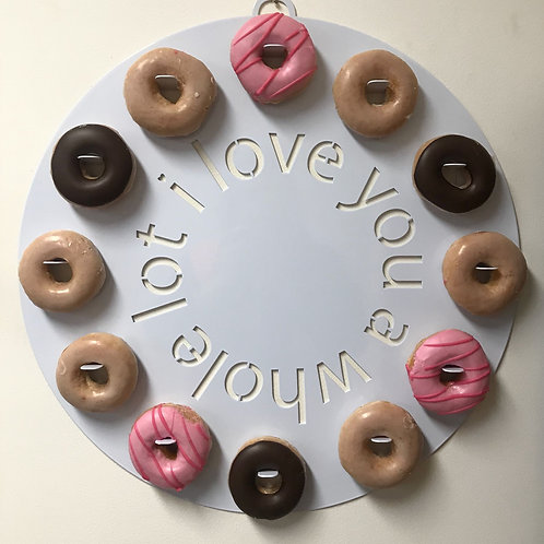 Donut Board - I Love You A Whole Lot