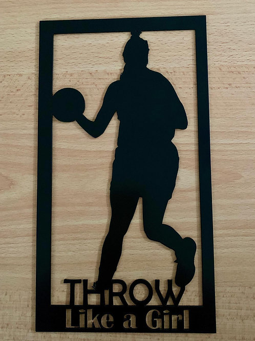 Throw Like a Girl Plaque