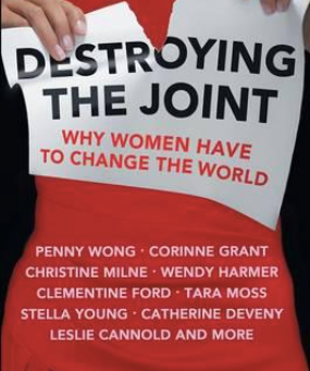 Book Review: Destroying the joint.    Edited by Jane Caro