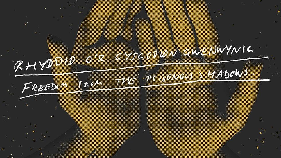 Alffa - Rhyddid o'r Cysgodion Gwenwynig / Freedom From The Poisonous Shadows