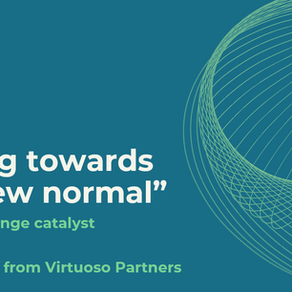 "Looking towards the ""new normal"" - from crisis to change catalyst"