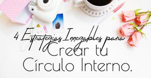 Preguntas Claves para crear tu círculo interno.