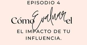 Preguntas poderosas para evaluar el impacto de nuestra influencia.