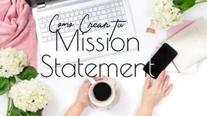 Mission Statement. Estrategia para ser asertivos en nuestra comunicación al momento de responder la pregunta ¿Que tú haces profesionalmente? #liderazgo transformacional