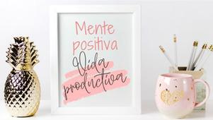 Cómo Crear una Mentalidad Positiva.
