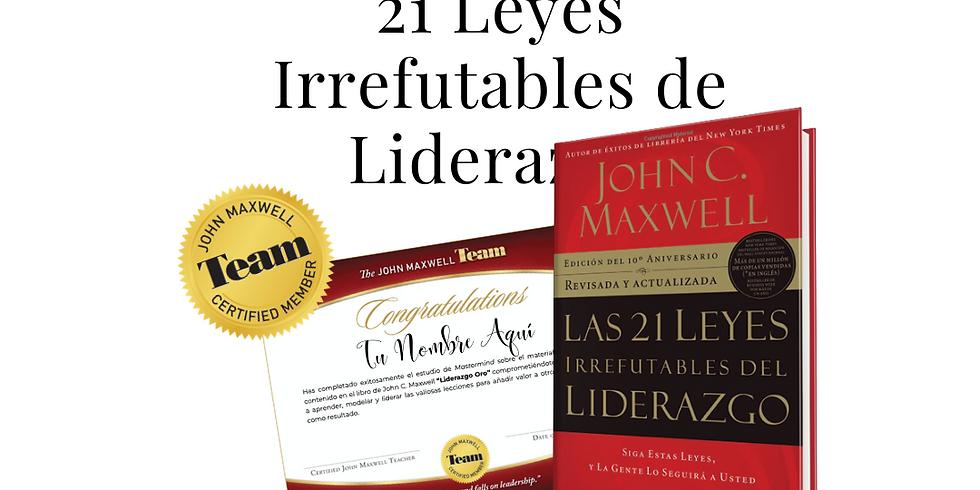 Certificación en Liderazgo, Las 21 Leyes Irrefutables del Liderazgo