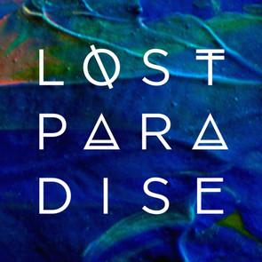 Lost Paradise 2021