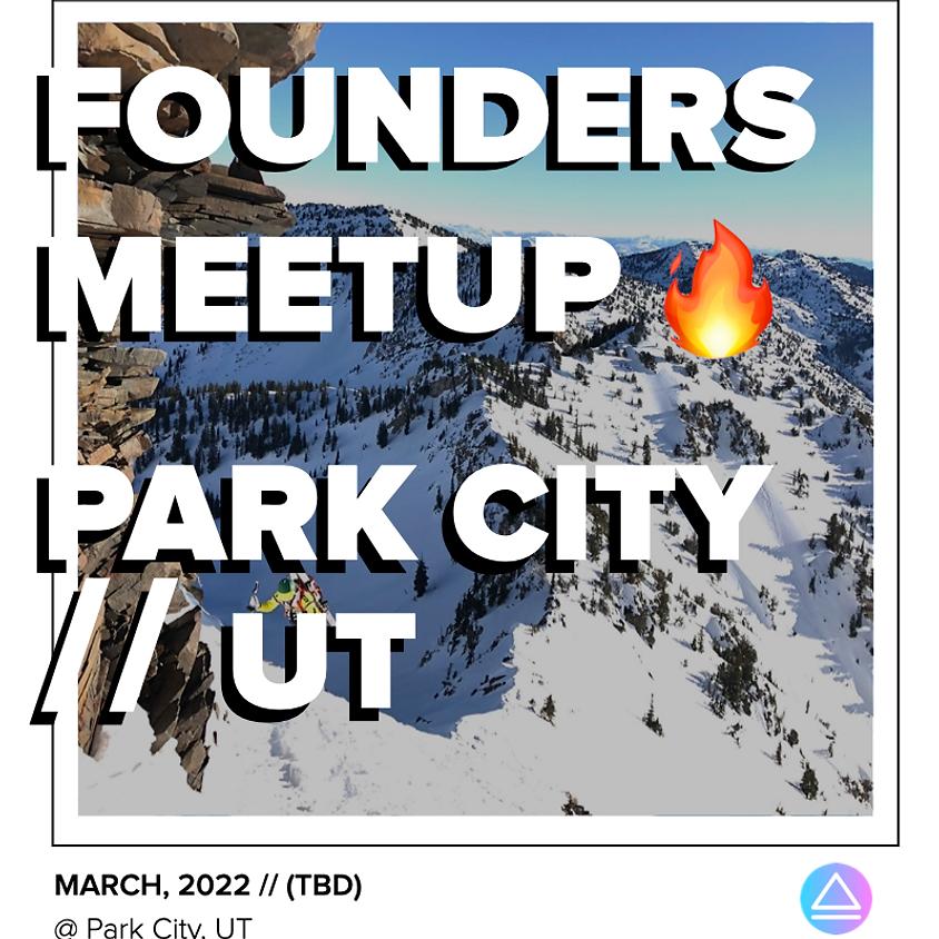 Founders Meetup // SLC, UT