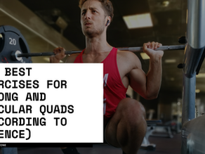 The Best Exercises for strong and muscular Quads (According to Science)