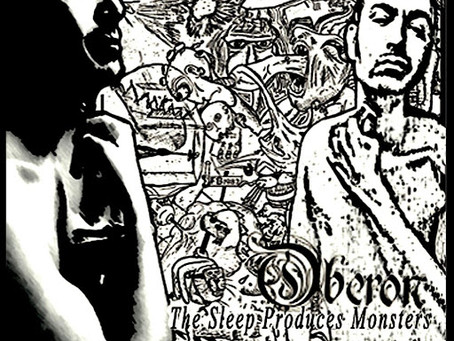 Oberon - The Sleep Produces Monsters (2018) Review