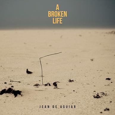 a broken life.png